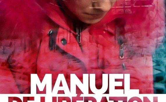 """Affiche du film """"Manuel de libération"""""""