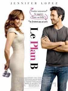 """Affiche du film """"Le plan B"""""""