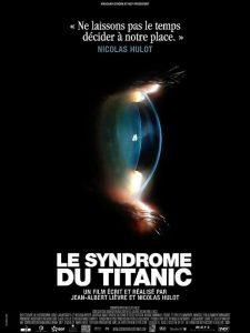"""Affiche du film """"Le syndrome du Titanic"""""""