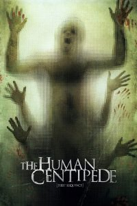 """Affiche du film """"The Human Centipede (First Sequence)"""""""