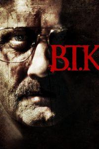 "Affiche du film ""B.T.K."""