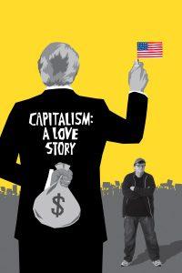 "Affiche du film ""Capitalism: A Love Story"""