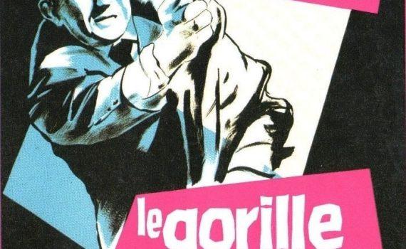 """Affiche du film """"Le Gorille vous salue bien"""""""