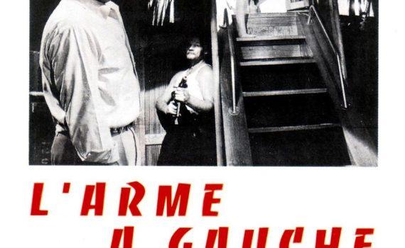 """Affiche du film """"L'Arme à gauche"""""""