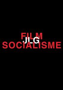 "Affiche du film ""Film Socialisme"""