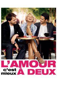 """Affiche du film """"L'Amour, c'est mieux à deux"""""""