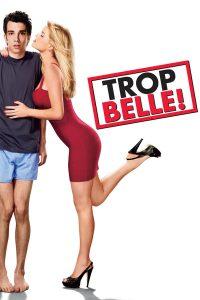 """Affiche du film """"Trop belle !"""""""