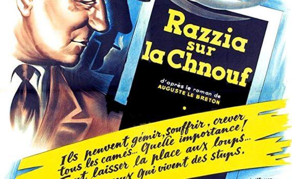"""Affiche du film """"Razzia sur la chnouf"""""""
