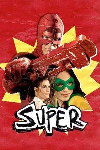 """Affiche du film """"Super"""""""