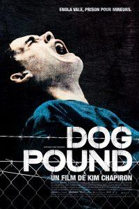 """Affiche du film """"Dog Pound"""""""