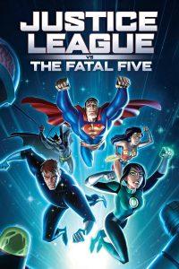 """Affiche du film """"Justice League vs. the Fatal Five"""""""