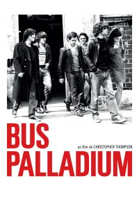 """Affiche du film """"Bus Palladium"""""""