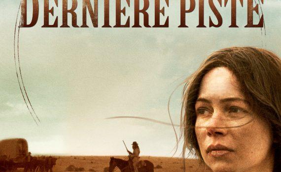 """Affiche du film """"La Dernière Piste"""""""