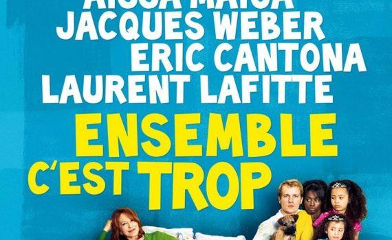"""Affiche du film """"Ensemble c'est trop"""""""