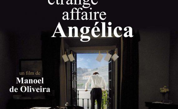 """Affiche du film """"L'Étrange Affaire Angélica"""""""