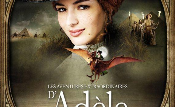 """Affiche du film """"Les Aventures extraordinaires d'Adèle Blanc-Sec"""""""
