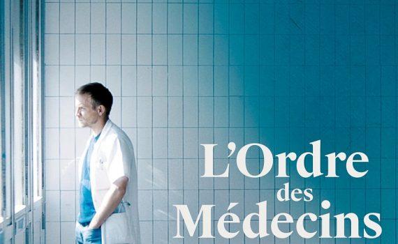 """Affiche du film """"L'Ordre des médecins"""""""