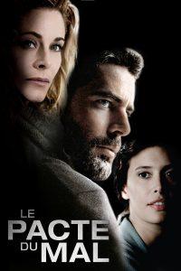 """Affiche du film """"Le Pacte du Mal"""""""