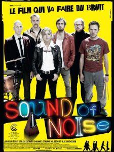 """Affiche du film """"Sound of Noise"""""""