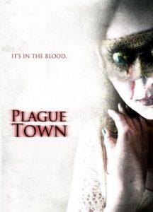 """Affiche du film """"Plague Town"""""""