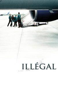 """Affiche du film """"Illégal"""""""
