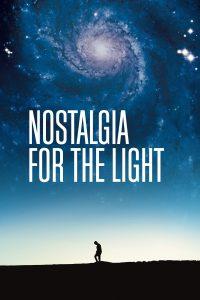 """Affiche du film """"Nostalgie de la lumière"""""""