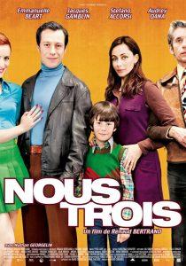 """Affiche du film """"Nous Trois"""""""