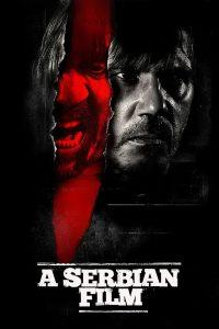 """Affiche du film """"A Serbian Film"""""""