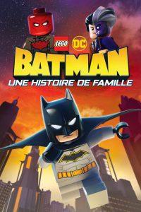 """Affiche du film """"LEGO DC Batman : Une Histoire de Famille"""""""