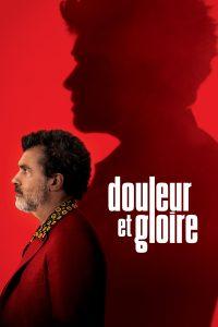 """Affiche du film """"Douleur et Gloire"""""""