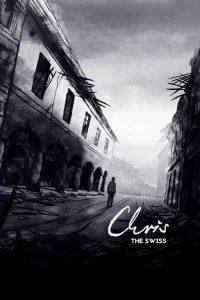 "Affiche du film ""Chris the Swiss"""