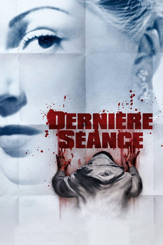 """Affiche du film """"Dernière séance"""""""