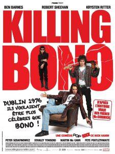"""Affiche du film """"Killing Bono"""""""
