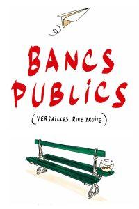 """Affiche du film """"Bancs publics (Versailles rive droite)"""""""