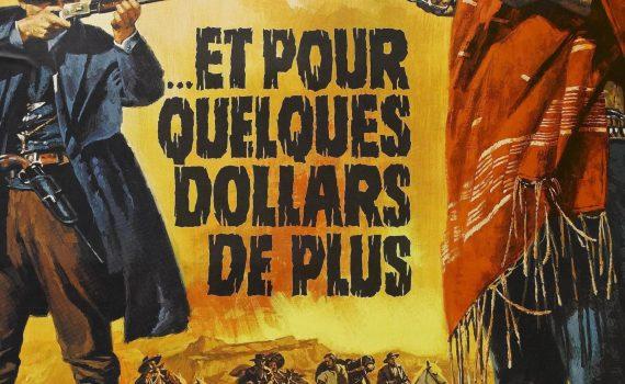 """Affiche du film """"Et pour quelques dollars de plus"""""""
