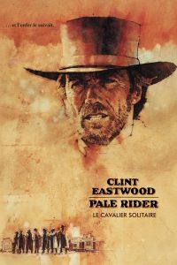 """Affiche du film """"Pale Rider, le cavalier solitaire"""""""
