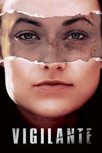 "Affiche du film ""Vigilante"""