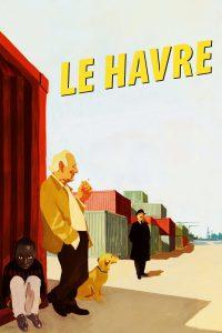 """Affiche du film """"Le Havre"""""""