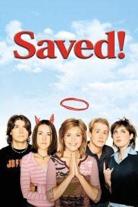"Affiche du film ""Saved!"""