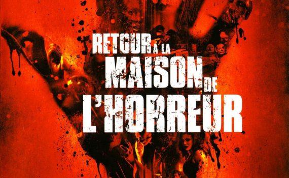 """Affiche du film """"Retour à la maison de l'horreur"""""""