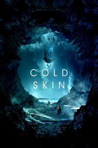 "Affiche du film ""Cold Skin"""