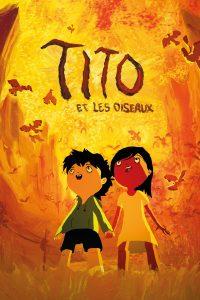 """Affiche du film """"Tito et les Oiseaux"""""""