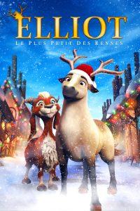 """Affiche du film """"Elliot : le plus petit des rennes"""""""