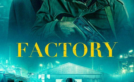 """Affiche du film """"Factory"""""""