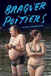 """Affiche du film """"Braquer Poitiers"""""""