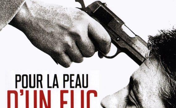"""Affiche du film """"Pour la peau d'un flic"""""""