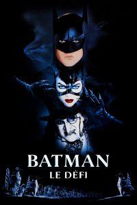 """Affiche du film """"Batman : Le Défi"""""""