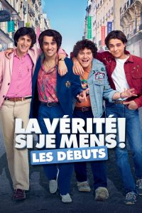"""Affiche du film """"La Vérité si je Mens ! Les Débuts"""""""
