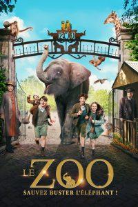 """Affiche du film """"Le zoo : Sauvez Buster l'éléphant !"""""""