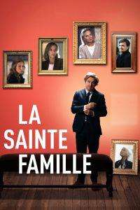 """Affiche du film """"La sainte famille"""""""